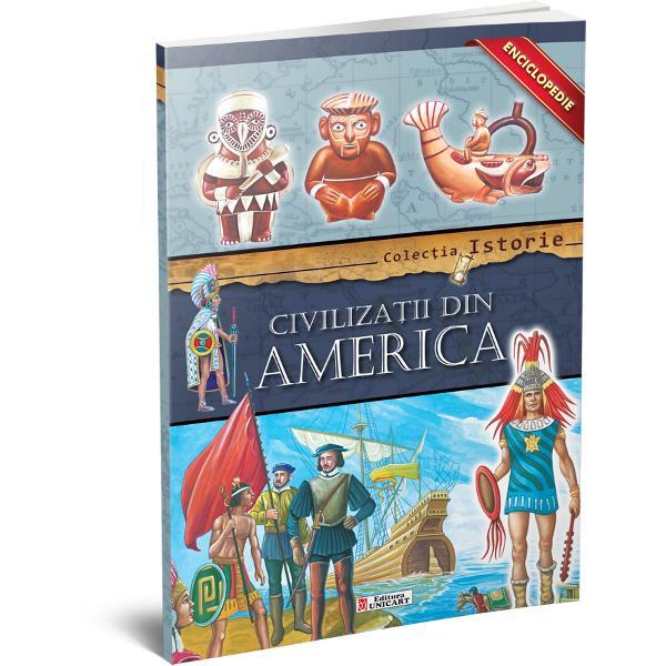Enciclopedie civilizatii din America