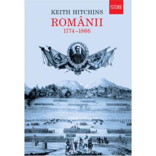 """""""Keith Hitchins a zugr&259;vit o fresc&259; minu&355;ioas&259; realizînd o oper&259; academic&259; de cel mai înalt nivel Prin ideile limpezi nara&355;iunea alert&259; &351;i bibliografia f&259;r&259; cusur el ne ofer&259; o lucrare de referin&355;&259; despre istoria României &351;i a românilor American Historical ReviewÎn aproape o sut&259; de ani românii au trecut de la o societate medieval&259; de tip agrar la"""