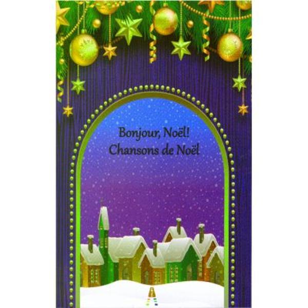 Bonjour Noel Chansons de Noel