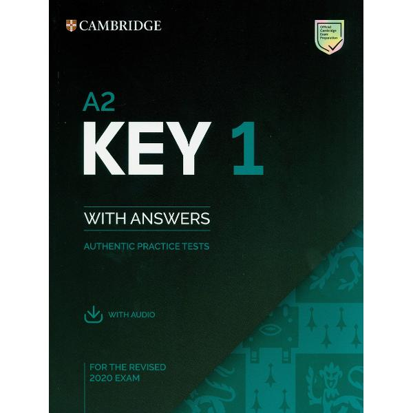 Authentic examination papers from Cambridge Assessment English provide perfect practice because they are EXACTLY like the real examInside A2 Key for the revised 2020 exam youll find four complete examination papers from Cambridge Assessment English Be confident on exam day by working through each part of the exam and scoring system so you can familiarise yourself with the format and practise your exam technique The book contains transcripts sample Writing answers scripts for