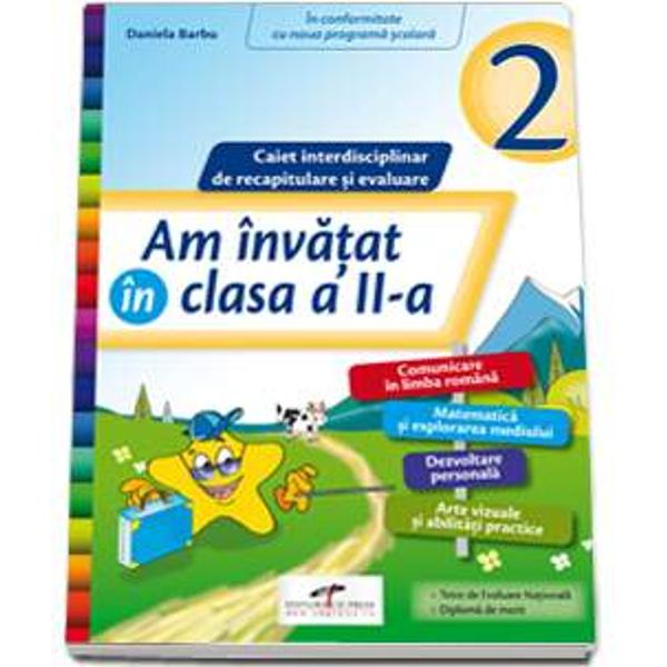 Despre Am invatat in clasa a II-a - Caiet interdisciplinar pentru recapitulare si evaluare- integreaza continuturile noii programei scolare aferente clasei a II-a in unitati tematice atractive pentru elevi si poate fi utilizat impreuna cu oricare dintre noile manuale digitale in vigoare;br stylecolor 333333;