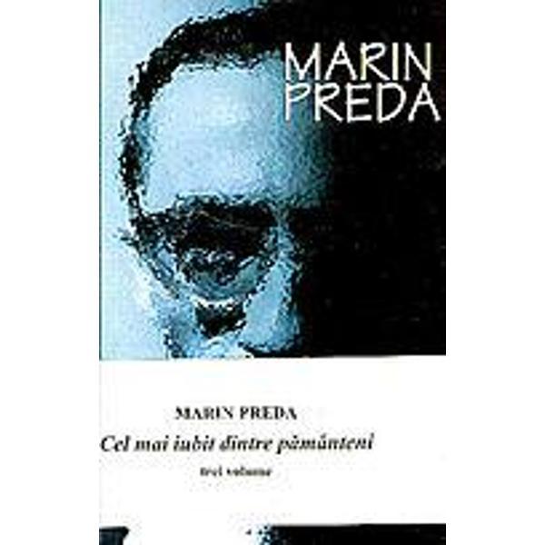 """Cel mai iubit dintre p&259;mânteni 1980 este ultimul roman scris de Marin Preda Romanul este o fresc&259; a României """"socialiste"""" &537;i prezint&259; orori din epoca dintre 1945 &537;i 1964 În epoca lui Nicolae Ceau&537;escu perioada anterioar&259; putea fi criticat&259; în detalii dar nu &537;i în esen&539;&259; fiindc&259; ea fusese perioada în care se formaser&259; &537;i activaser&259; responsabilii politici principali"""