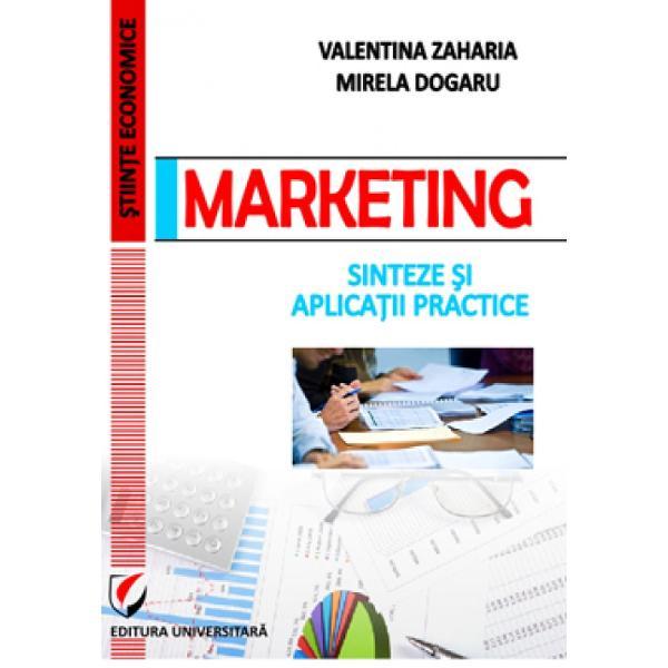 Marketing Sinteze si aplicatii practice