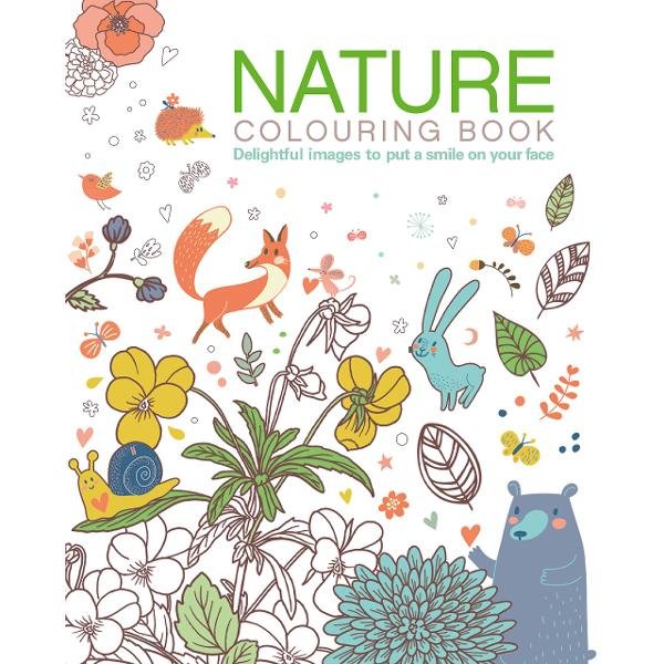 Nature Colouring Book Delightful images to put a smile on your face