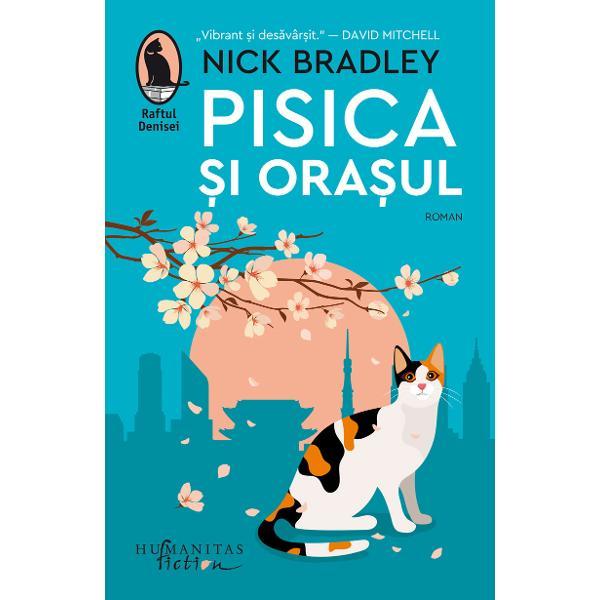 """Selec&539;ionat de BBC Radio 2 Book Club &537;i figurând printreIndependent's """"Best Debuts 2020"""" nominalizat la Not the Booker Prize 2020 &537;i la Dublin Literary Award 2021 romanulPisica &537;i ora&537;uleste tradus în peste zece limbiUn roman asemenea ora&537;ului Tokyo pe care Nick Bradley îl transform&259; în personaj – fragmentat divers cu o multitudine de"""
