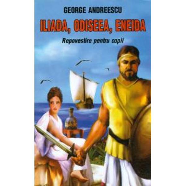 Iliada Odiseea Eneida
