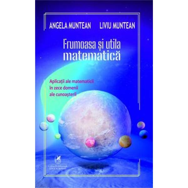 """Matematica în acela&537;i timp regin&259; &537;i """"cenu&537;&259;reas&259;"""" în lumea atât de vast&259; a &537;tiin&539;elor ne surprinde mereu cu profunzimea m&259;re&539;ia &537;i importan&539;a ei Nici nu e de mirare atâta timp cât a&537;a cum spunea Galileo Galilei Universul este o """"m&259;rea&539;&259; carte"""" scris&259; în limbaj matematic Cât de pu&539;in ar fi putut în&539;elege omul din"""