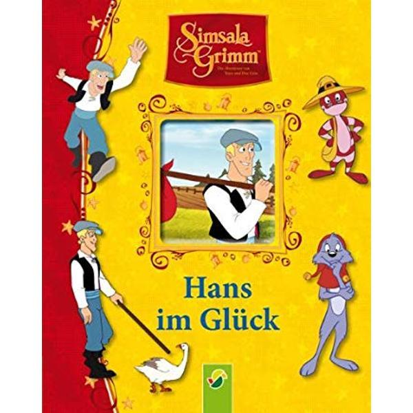 SimsalaGrimm Hans im Gluck