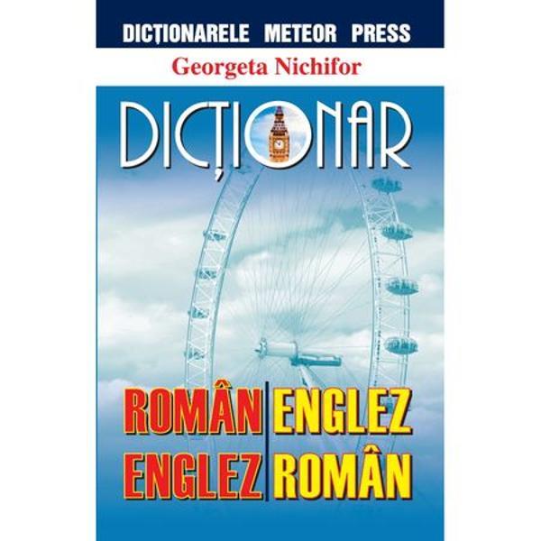 Dictionar roman-englez englez-roman editie revizuita
