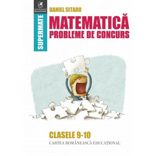 Matematica Probleme de concurs clasele IX-X
