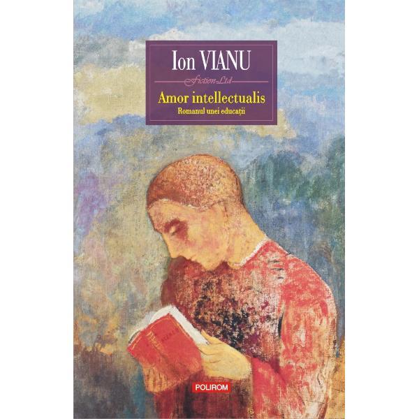 """Premiul """"Cartea anului 2010"""" acordat de revista România literar&259;""""Romanul unei educa&355;ii"""" cum îl subintituleaz&259; autorul Amor intellectualis relateaz&259; povestea unei maturiz&259;ri intelectuale &351;i sentimentale pe fundalul unei epoci tulburi cea a instaur&259;rii &351;i consolid&259;rii regimului comunist Adolescen&355;a eroului"""