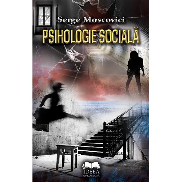 """Un dic&355;ionar-eveniment de psihologie social&259; prin care Serge Moscovici iat&259; revine acas&259; în România""""Despre Serge Moscovici nu se &537;tie prea mult nici acum în România &539;ara sa de origine Când comisarul UE Pierre Moscovici a întocmit raportul care facilita intrarea României în acest organism s-a amintit &537;i de tat&259;l s&259;u … Persecutat înainte de 1944 ca"""
