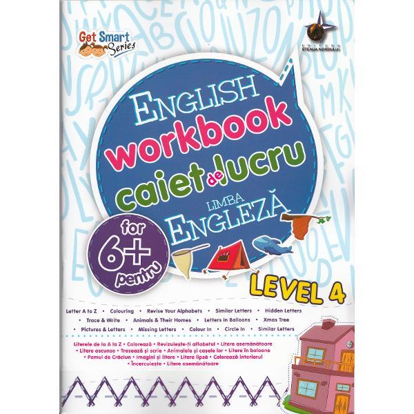 Caiet de exercitii de limba engleza pentru copii in varsta de 6 ani contine activitati bazate pe cunostintele copilului despre substantive cuvinte ce deseneaza actiuni antonime etc