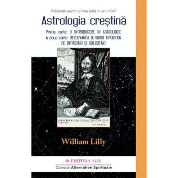 Cartea a fost publicat&259; pentru prima dat&259; în 1647 si iat&259; c&259; în 2014 va fi publicat&259; pentru prima oar&259; în limba româna la Editura Mix urmând s&259; apar&259; în 2 volumeVolumul 1 include primele 2 carti al caror cuprins este descris de autor in felul urmatorPRIMA CARTE cuprinde modul de utilizare al efemeridelor întocmirea unei h&259;r&355;i a Cerului natura celor