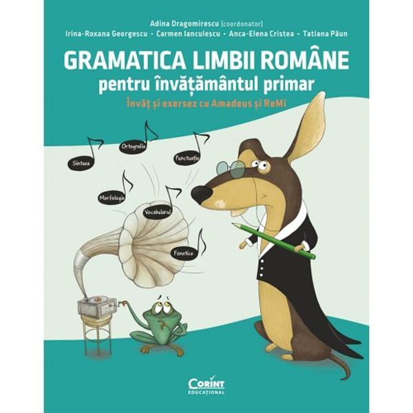 Gramatica limbii române pentru înv&259;&539;&259;mântul primar Înv&259;&539; &537;i exersez cu Amadeus &537;i ReMieste un ghid indispensabil pentru elevii din clasa preg&259;titoare pân&259; în clasa a IV-a un adev&259;rat sprijin în dezvoltarea &537;i aprofundarea no&539;iunilor de baz&259; studiate în &537;coal&259;Lucrarea are o structur&259; prietenoas&259; Amadeus