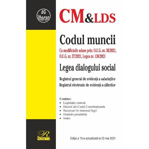 Codul muncii Legea dialogului social Registrul general de eviden&355;&259; a salaria&355;ilor Registrul electronic de eviden&355;&259; a zilierilor