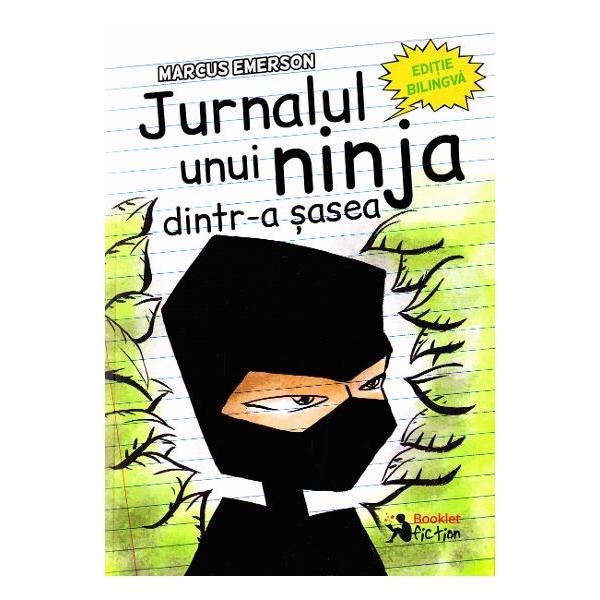 Jurnalul unui ninja dintr-a sasea editie bilingva-roman-engle