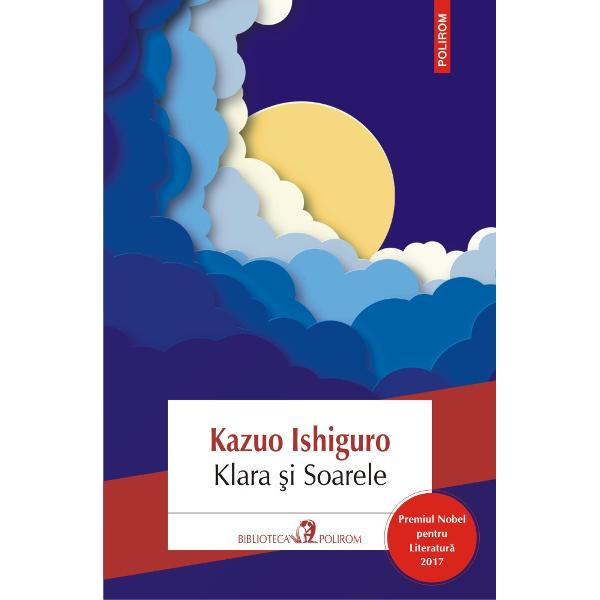 Premiul Nobel pentru Literatur&259; 2017Traducere din limba englez&259; de Vali FlorescuDup&259; sfî&351;ietoarea poveste dinS&259; nu m&259; p&259;r&259;se&351;ti Kazuo Ishiguro revine cu un roman de aceea&351;i factur&259; &351;i la fel de impresionant care o are în centru pe Klara o inteligen&355;&259; artificial&259; construit&259; cu scopul de a le &355;ine companie copiilor &351;i adolescen&355;ilor