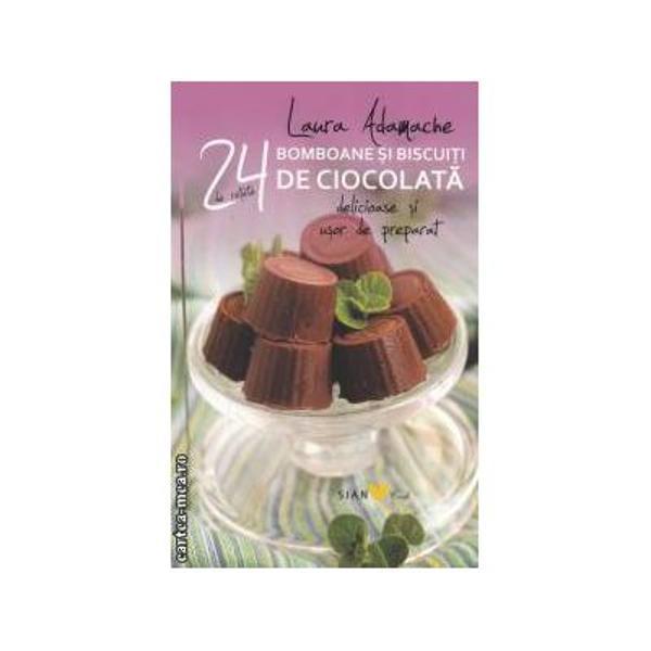 Cu o grafica deosebita si planse de prezentare atractive cartile aduc cititoarelor retete rapide si sanatoase Cartea cuprinde 24 de retete de bomboane si biscuiti de ciocolata usor de preparat un desert minunat de care cititoarele se pot folosi in diferite ocazii