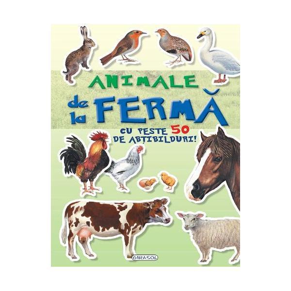 Cauta si lipeste Animale de la fermaCu aceasta carte vei pasi in frumoasa lume a animalelor de la fermaCauta abtibildurile si completeaza ilustratiileCartea are peste 50 de abtibilduri