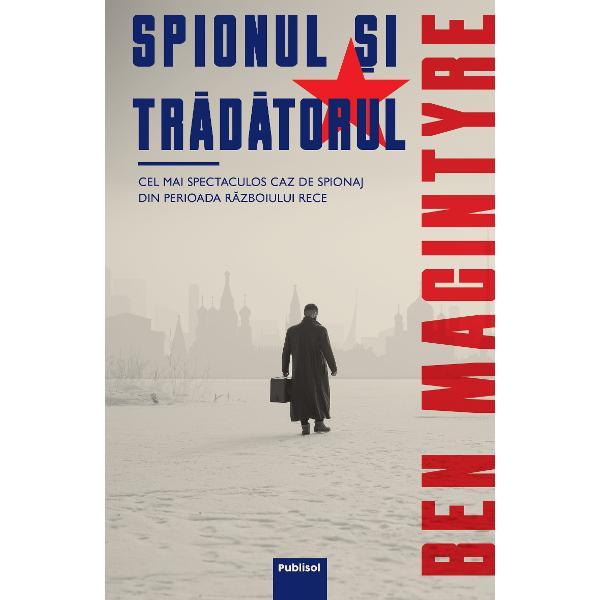 """Colonelul KGB Oleg Antonovici Gordievski se afla la apogeul carierei sale Produs eminent al serviciilor ruse de informatii urcase cu sarguinta in rang activand in Scandinavia la Moscova si in Marea Britanie aproape fara nicio eroare in cariera La 46 de ani fusese promovat ca sef al rezidentei KGB de la Londra – un post dorit de multi – si era invitat sa se intoarca in tara pentru a fi """"uns"""" oficial in functieAjuns la Moscova pasea increzator prin multimea"""