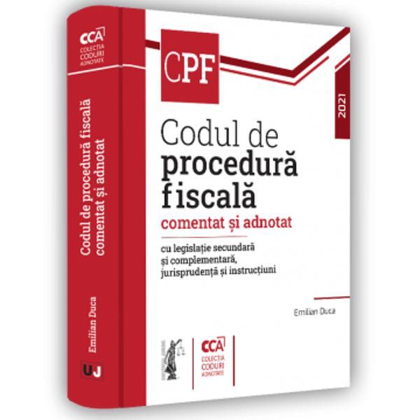 Codul de procedur&259; fiscal&259; comentat &537;i adnotat 2021reprezint&259; o evolu&539;ie fa&539;&259; de edi&539;iile anterioare atât prin comentariile extensive ale autorului cât &537;i prin preluarea unor clarific&259;ri aduse de jurispruden&539;a na&539;ional&259; &537;i european&259;A&537;a cum v-am obi&537;nuit sub textul actualizat al articolelor noului Cod de procedur&259; fiscal&259; au fost inserate