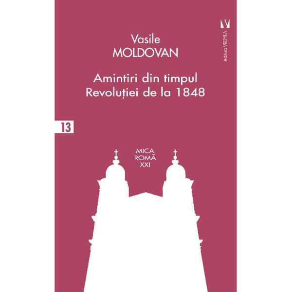 """Primele amintiri ale lui Vasile Moldovan din timpul Revolu&539;iei au ap&259;rut în revistaTransilvania numerele 12 13 &537;i 14 din anul 1877 sub titlul de """"Episoade &537;i scene de la Abrud din mai 1849"""" Inten&539;ia anun&539;at&259; de Vasile Moldovan a fost s&259; fac&259; lumin&259; asupra unor aspecte controversate din timpul evenimentelor din Mun&539;ii Apuseni cum ar fi de exemplu s&259; apere memoria prefectului Ioan Buteanu ucis"""