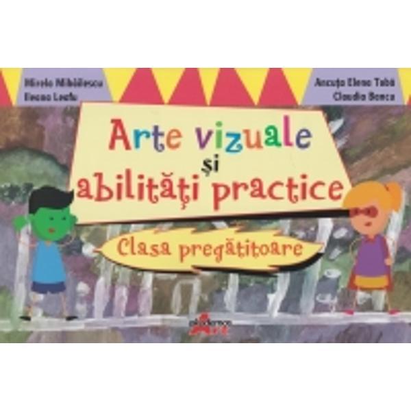Arte vizuale si abilitati practice Clasa pregatitoare