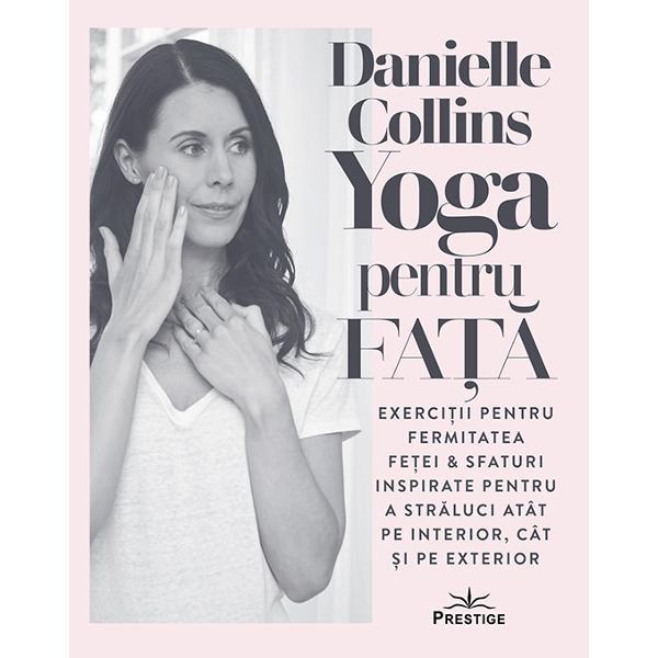 Netezirea si relaxarea pielii imbunatatesc starea de bine Aceasta carte te va invata cum de ce si cand sa practici Yoga pentru Fata Va fi ghidul tau pentru implementarea acestor tehnici in viata de zi cu zi MOTIVATIA CU CAREAM SCRIS CARTEACred din toata inima ca meriti sa te manifesti din cel mai inalt potential al tau Vreau ca Yoga Chipului sa fie inceputul calatoriei tale catre acceptare si iubire de sine Aceasta carte iti ofera un bagaj