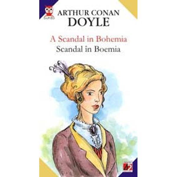 Arthur Conan Doyle este celebru pentru romanele sale politiste dar mai cu seama pentru personajul sau Sherlock Holmes Iar pentru detectivul Sherlock Holmes niciun caz nu pare de nerezolvat Intr-o zi primeste vizita unui personaj important care doreste sa-si pastreze anonimatul in spatele unei masti si ii incredinteaza finalizarea unei chestiuni foarte delicate al carei esec ar putea declansa un urias scandal monden in Boemia Avand in vedere ca la mijloc se afla cea careia Holmes ii va