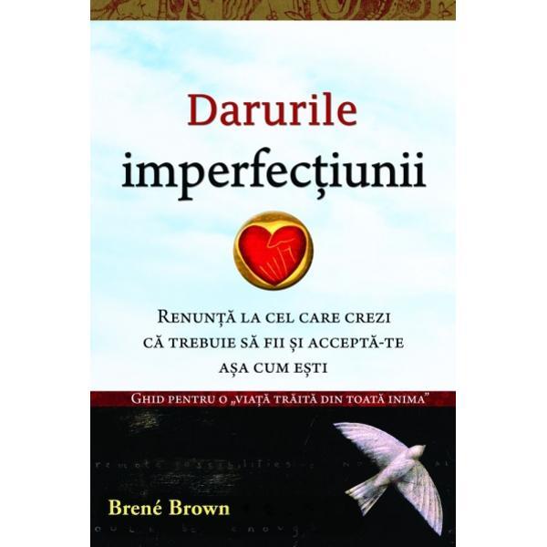 """Brené Brown descrie cu curaj emo&355;iile întunecate ce se opun unei vie&355;i împlinite; cite&351;te aceast&259; carte &351;i încarc&259;-te cu curajul pe care îl transmite ea""""—DANIEL H PINKautor al bestselleruluiO minte complet nou&259;""""Curaj compasiune &351;i conectare Prin intermediul cercet&259;rii observa&355;iilor &351;i c&259;l&259;uzirii lui Brené aceste"""