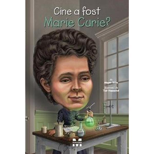 O fat&259; cu mintea sclipitoare care iubea matematica &537;i fizicaOmul de &537;tiin&539;&259; care a descoperit radiulPrima femeie care a câ&537;tigat Premiul NobelToate cele de mai susAfl&259; mai multe despre adev&259;rata Marie Curie din aceast&259; biografie amuzant&259; &537;i minunat ilustrat&259;