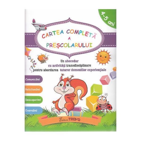 Cartea completa a prescolarului 4-5 ani