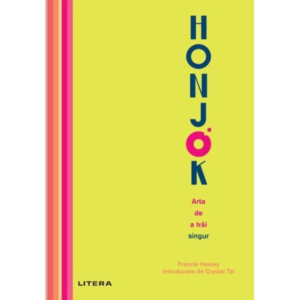 Honjok este termenul sud-coreean pentru cei care aleg s&259; ia parte singuri la activit&259;&539;i &537;i care îmbr&259;&539;i&537;eaz&259; solitudinea Un honjok respinge presiunile &537;i a&537;tept&259;rile societ&259;&539;ii &537;i s&259;rb&259;tore&537;te faptul de a fi un individ unicAceast&259; carte extrem de stilat&259; v&259; invit&259; s&259; v&259; gândi&539;i la ocaziile pe care vi le poate aduce un trai honjok Evalueaz&259;