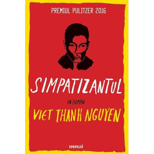 Multipremiatul roman de debut al lui Viet Thanh Nguyen este descoperirea anului Simpatizantul este - printre multe altele - un roman de spionaj &537;i de r&259;zboi plin de suspansul unui thriller o satir&259; politic&259; o privire istoric&259; lucid&259; asupra coloniz&259;rii &537;i revolu&539;iei un imn straniu &537;i impecabil închinat imigrantului o explorare caustic&259; &351;i incomod&259; a identit&259;&355;ii &351;i a Americii o medita&539;ie asupra