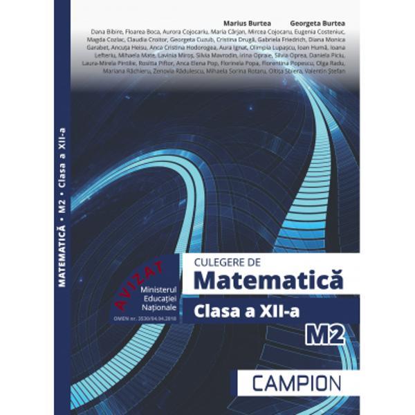 AuxiliarulCulegere matematica clasa a 12 a M2urmareste ascendent completarea studiului cunostintelor de algebra si analiza matematica Seria lunga de autori care au contribuit la aceasta editie aduc experienta lor de profesori de specialitate si propun exercitii pentru fixarea cu succes a notiunilor acumulate in cei patru ani de liceu Culegerea este aprobata M E N 2018 si este un instrument foarte util elevilor si profesorilor la clasa ori pentru