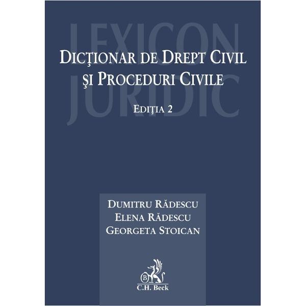 Dic&539;ionarul de drept civil &537;i proceduri civile reprezint&259; o încercare de a defini no&539;iunile de drept civil precum &537;i pe cele ale procedurii civile de drept comun la care s-au ad&259;ugat cele instituite prin unele proceduri speciale în materie civil&259;Edi&539;ia 2 are în vedere noile coduri &537;i anume Codul civil al României Legea nr 2872009 republicat&259; în MOf nr 505 din 15 iulie 2011 &537;i prevederile