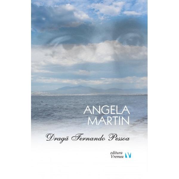 """Nu &537;tiu ce nume ar putea primi textele poetice scrise de Angela Martin în acest volum Le am spus la un moment dat în cursul """"facerii"""" lor pessoapoeme pentru c&259; """"ra&539;iunea"""" lor de a exista este îndelunga intimitate literar&259; a autoarei cu Fernando Pessoa Mai mult decât iubire poezia cuprins&259; în cartea de fa&539;&259; este leg&259;tur&259; tainic&259; prin lectur&259; între ceea ce este """"mai"""