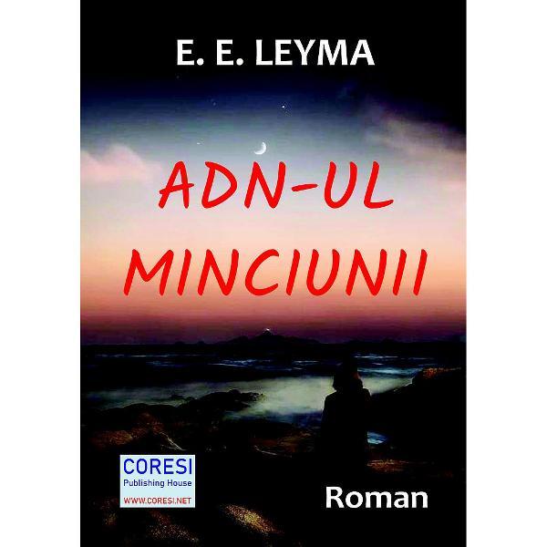 """Romanul de debut """"ADN-ul minciunii"""" de E E Leyma o recomand&259; pe autoare drept o viitoare scriitoare de succesDac&259; am c&259;uta s&259; descifr&259;m titlul ne-am imagina poate c&259; urmeaz&259; s&259; citim o carte despre politicieni Totu&537;i""""Un plic g&259;sit într-o vaz&259; vintage o trimite pe eroina romanului scriitoare pe urmele unei iubiri pasionale Totul este surprinz&259;tor &537;i complicat"""