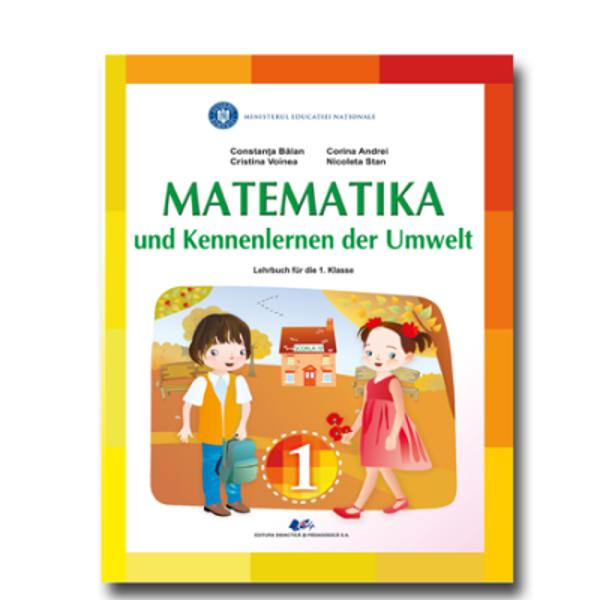 Manual matematica si explorarea mediului clasa I editia 2021 limba germana Balan
