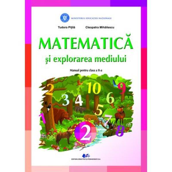Manual matematica si explorarea mediului clasa a II a editia 2021 Pitila Mihailescu