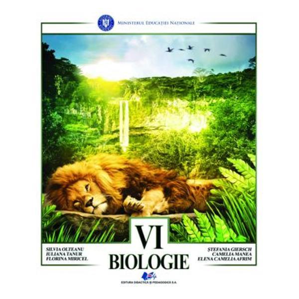 Manual biologie clasa a VI aeditia 2021 Olteanu