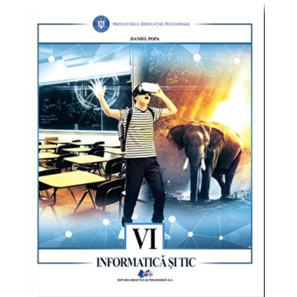 Manual informatica si tic clasa a VI a editia 2021 Popa