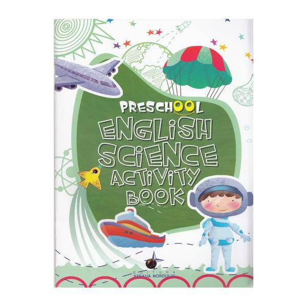 Seria noastra de engleza pentru prescolari este compusa din trei carti Cuvinte English Activity Book Matematica English Maths Activity Book si Stiinta English Science Activity Book care introduc copilul in conceptele de baza familiarizandu-l concomitent cu limba engleza
