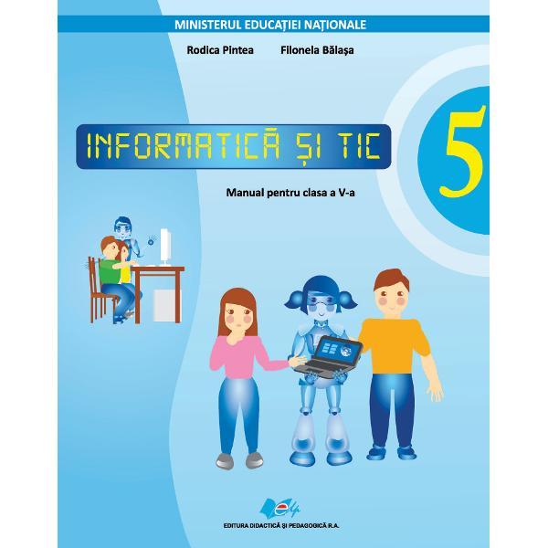 Manual informatica si TIC clasa a V a editia 2021