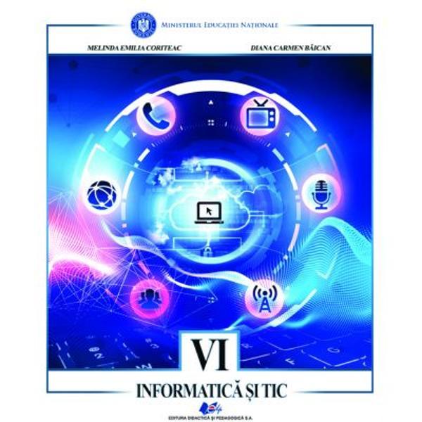 Manual informatica si tic clasa a VI a editia 2021 Coriteac
