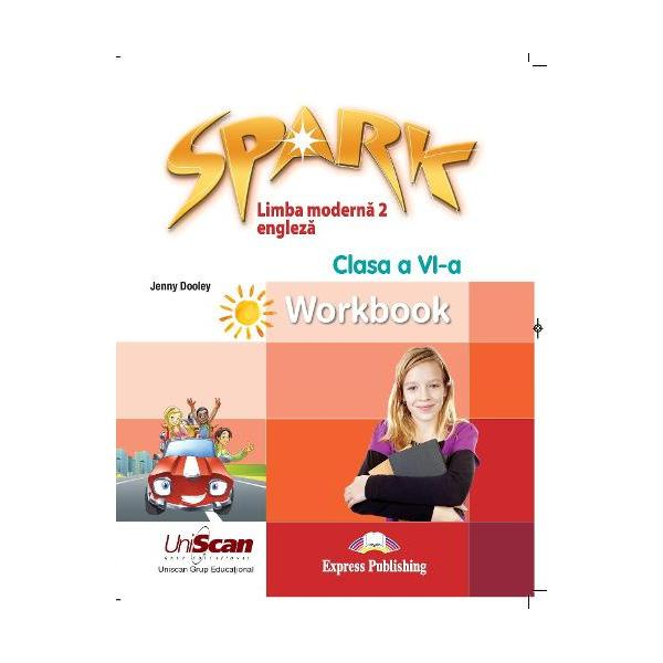 Spark 2 Caiet de limba engleza clasa a VI a L2