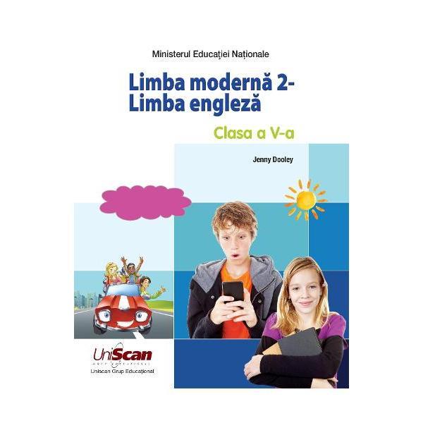 MANUAL LIMBA MODERNA 2 - LIMBA ENGLEZA - CLASA A V-A MANUAL ELEV