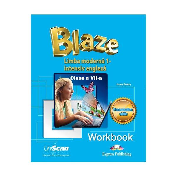 Blaze- caiet de lucru pentru manualul de clasa a VII-a limba moderna 1- intensiv