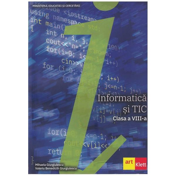 Informatic&259; &537;i TIC clasa a VIII-a